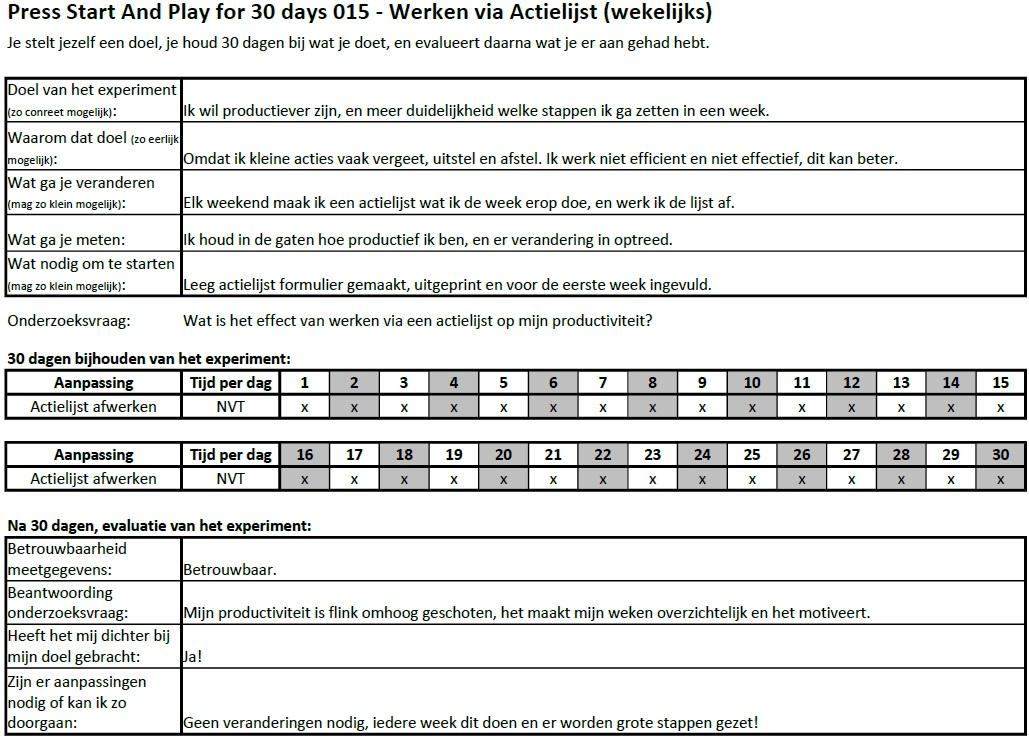 PSAP for 30 days 015 - Werken via Actielijst (wekelijks) EXPERIMENT